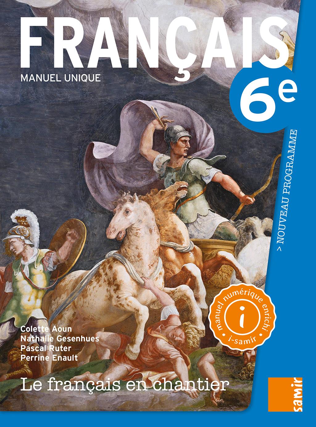 Manuel Numerique 6e Le Francais En Chantier Samir Editeur