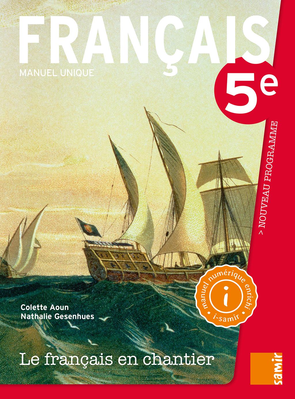 Manuel Numerique 5e Le Francais En Chantier Samir Editeur