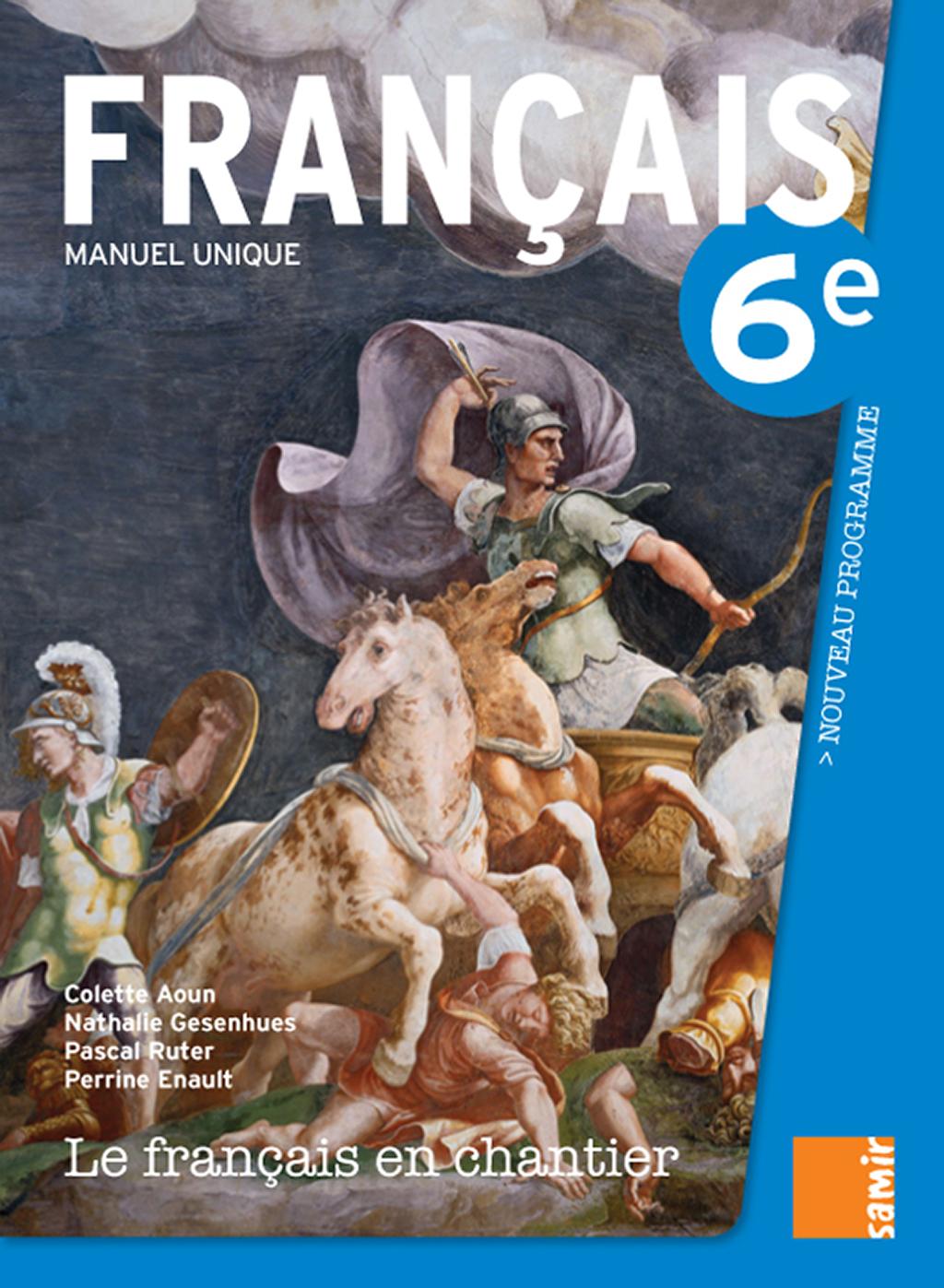 Manuel 6e Le Francais En Chantier Samir Editeur