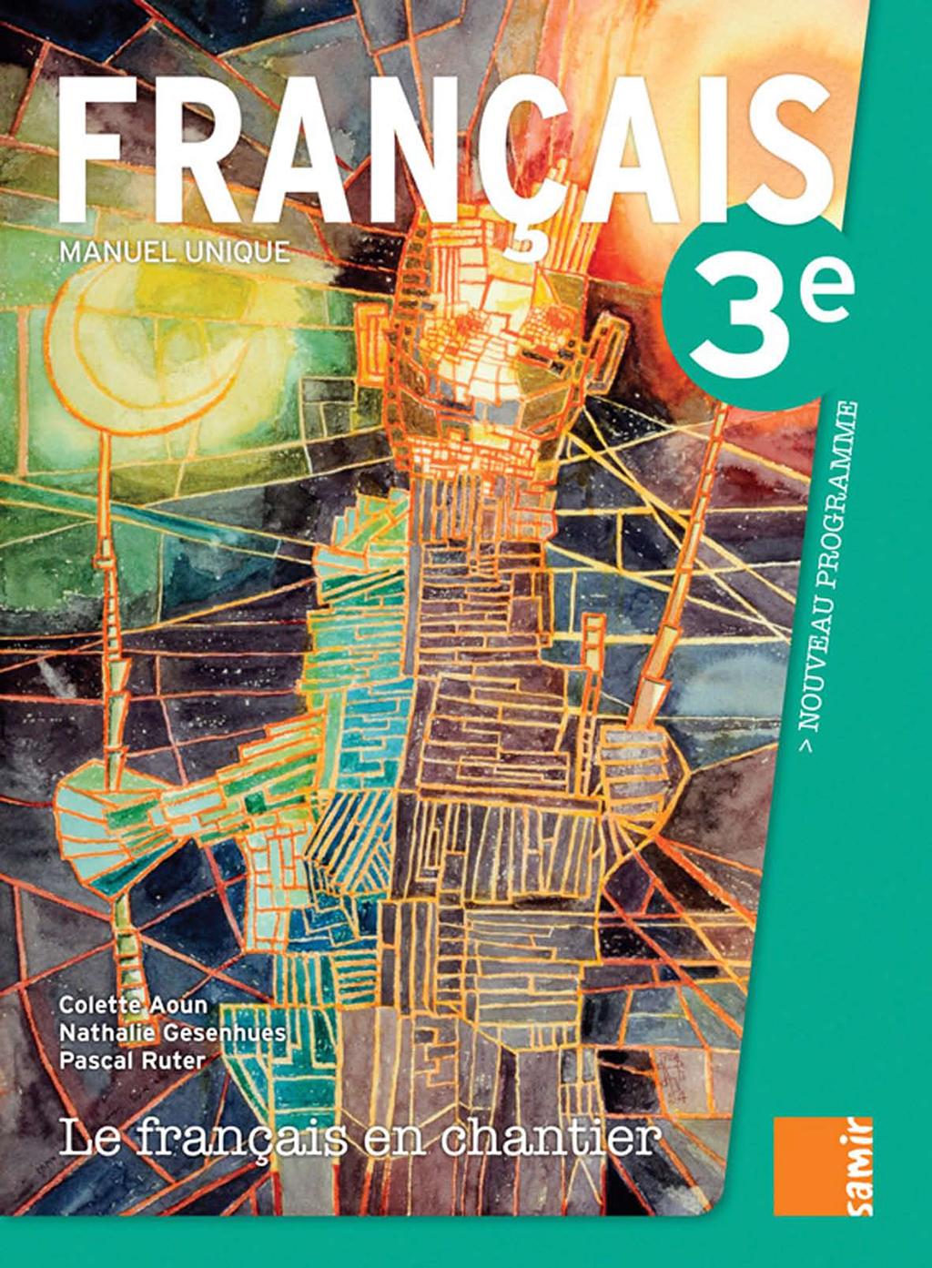 Manuel 3e Le Francais En Chantier Samir Editeur