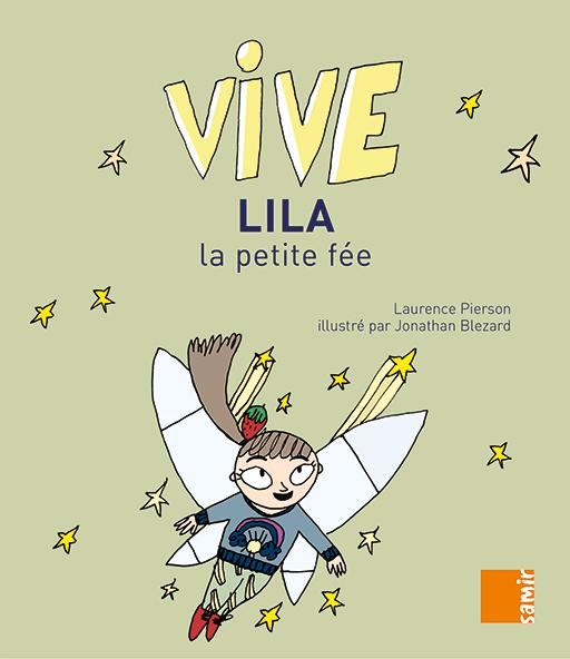 Vive Lila - lecture facile CP Laurence Pierson
