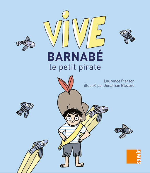 Vive Barnabé lectures faciles Laurence Pierson sons simples