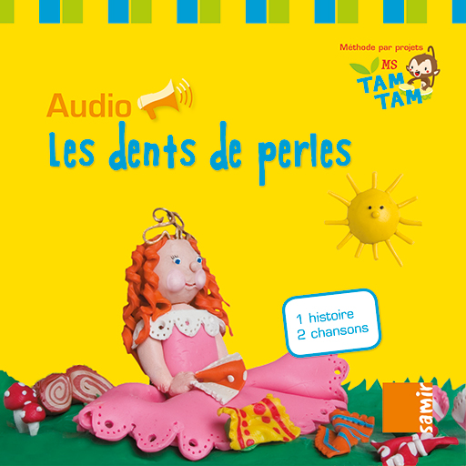 Samir Éditeur - Tam-Tam - Audio MS – P4 Les dents de perles